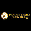 Prairie Trails Golf and Country Club